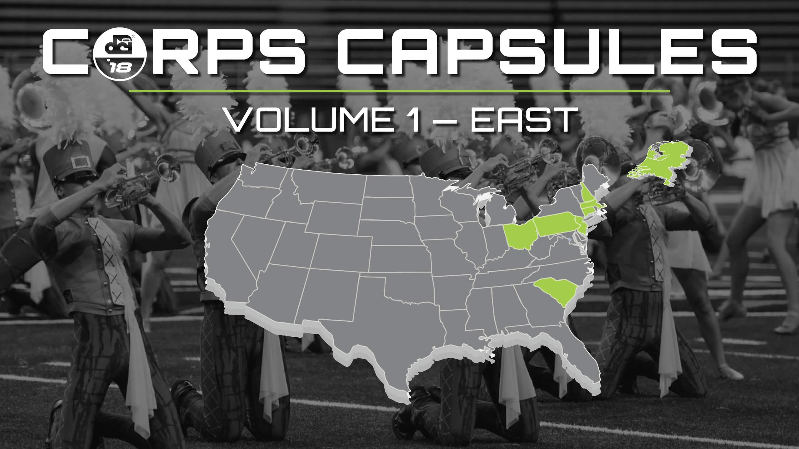 2018 DCI Corps Capsules — Volume 1: East