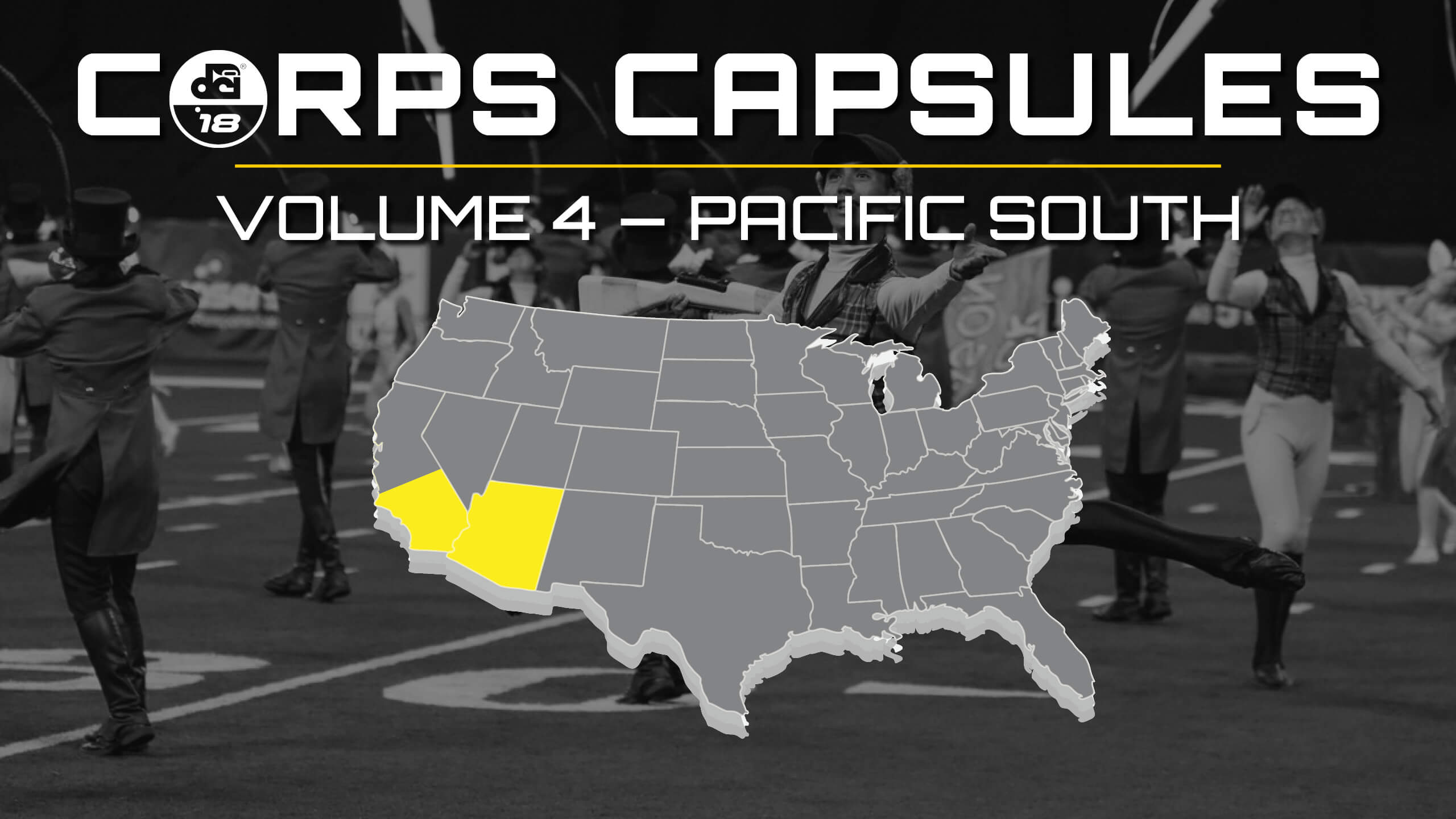 2018 DCI Corps Capsules — Volume 4: Pacific South