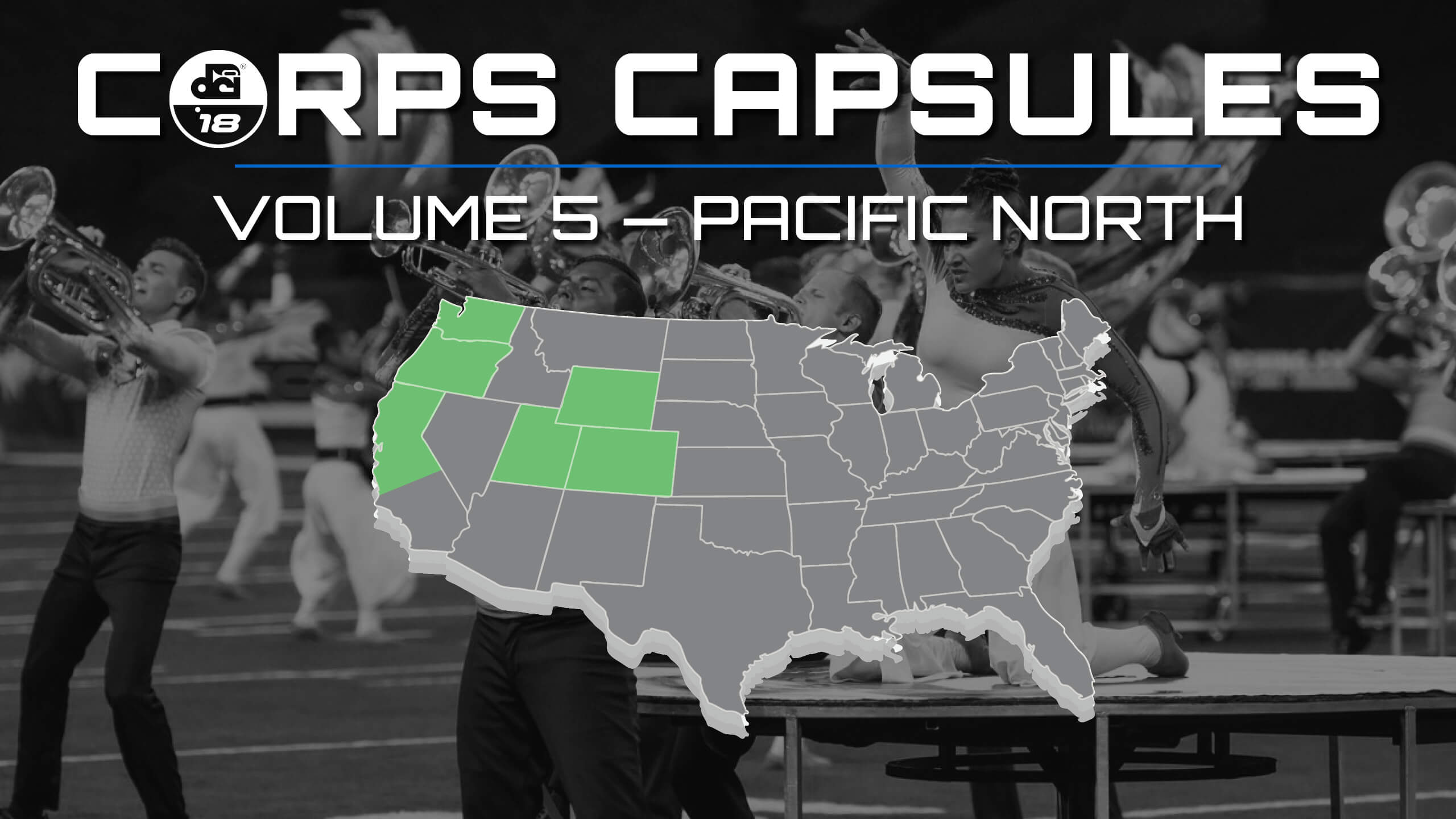 2018 DCI Corps Capsules — Volume 5: Pacific North