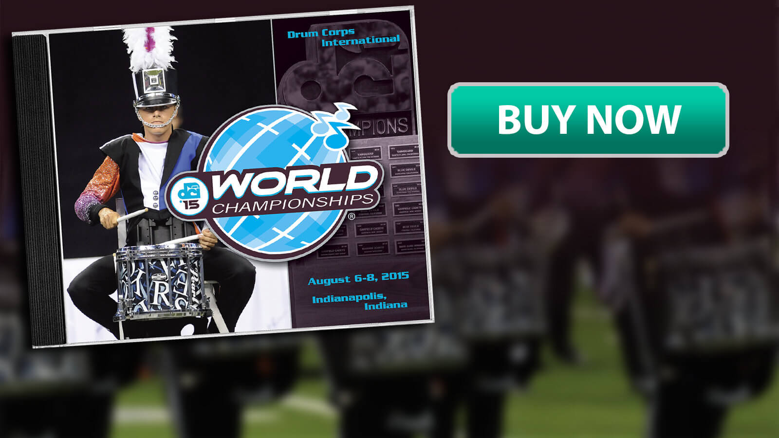 Now Shipping: 2015 DCI World Championship CDs