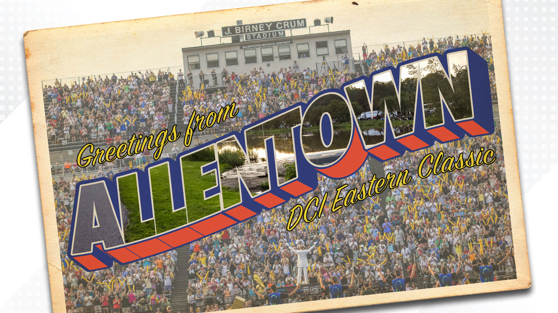 Postcard from Allentown | DCI Eastern Classic