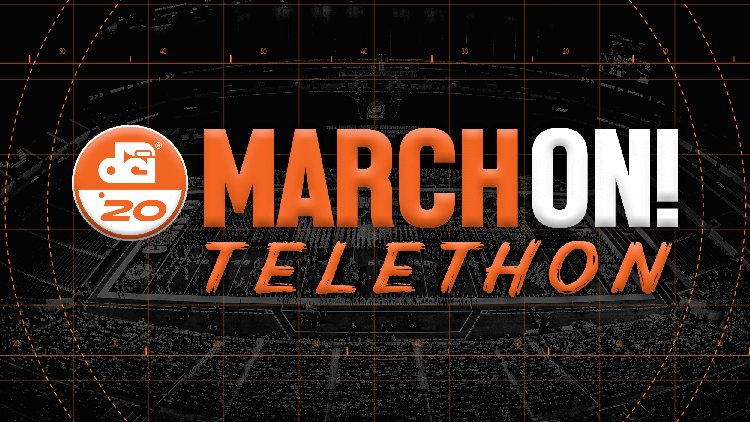 "DCI to present online ""March On!"" telethon on Saturday, August 8"